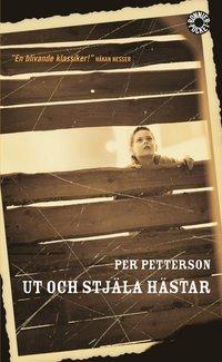 bokomslag Ut och stjäla hästar : roman