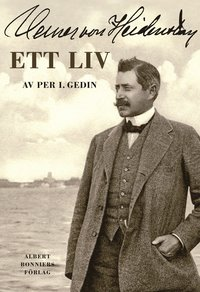 bokomslag Verner von Heidenstam : ett liv
