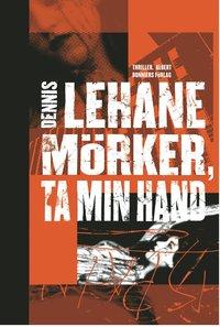 bokomslag Mörker, ta min hand