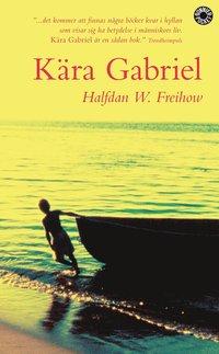 bokomslag Kära Gabriel : ett brev