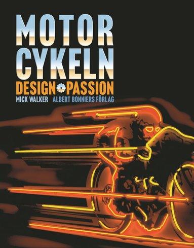 bokomslag Motorcykeln : design passion