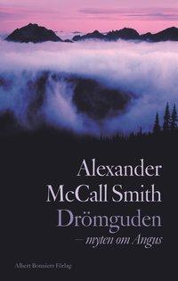 bokomslag Drömguden : myten om Angus