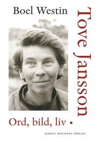 bokomslag Tove Jansson : ord, bild, liv
