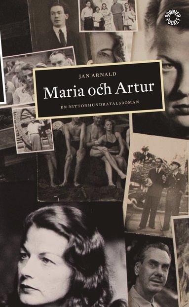 bokomslag Maria och Artur : en nittonhundratalsroman