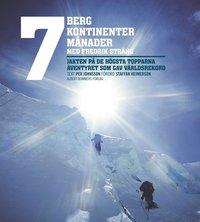 bokomslag 7 berg + 7 kontinenter + 7 månader - med Fredrik Sträng