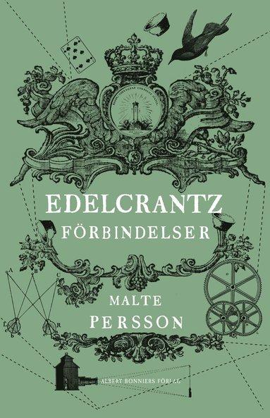 bokomslag Edelcrantz förbindelser