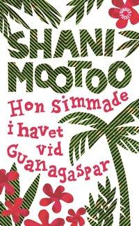 bokomslag Hon simmade i havet vid Guanagaspar