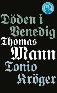 bokomslag Döden i Venedig / Tonio Kröger