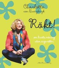 bokomslag Rökt! : om livets mening utan cigaretter