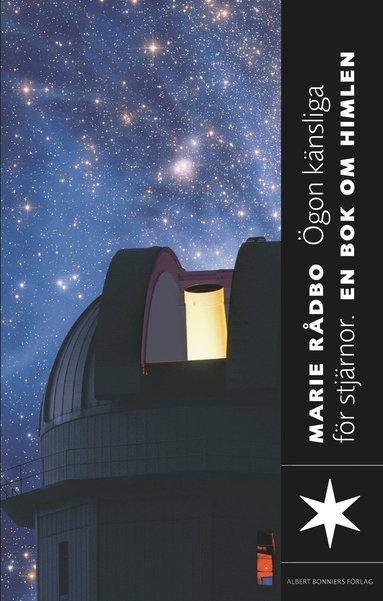 bokomslag Ögon känsliga för stjärnor : en bok om rymden