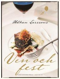 bokomslag Håkan Larssons vin och fest
