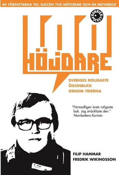 bokomslag 100 höjdare : Sveriges roligaste ögonblick genom tiderna