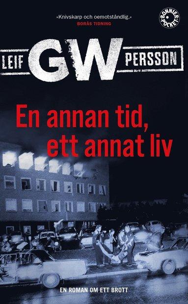 bokomslag En annan tid, ett annat liv : en roman om ett brott