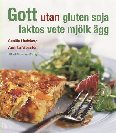 bokomslag Gott utan gluten, soja, laktos, vete, mjölk, ägg