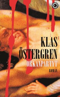 bokomslag Orkanpartyt : roman om en myt