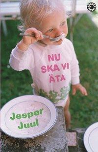 bokomslag Nu ska vi äta : barnfamiljens måltider