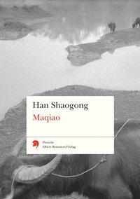 bokomslag Maqiao