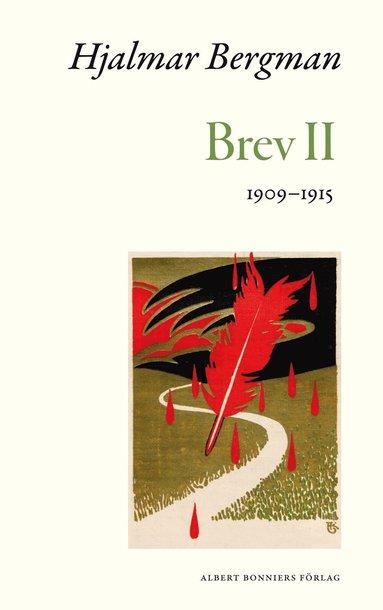 bokomslag Brev. 2, 1909-1915
