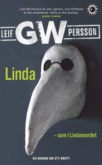 bokomslag Linda - som i Lindamordet : roman om ett brott