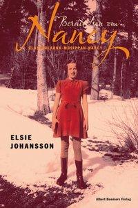 bokomslag Berättelsen om Nancy : glasfåglarna, mosippan, nancy