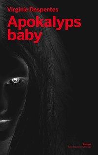 bokomslag Apokalyps baby
