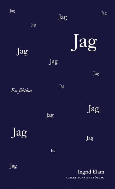 bokomslag Jag : en fiktion