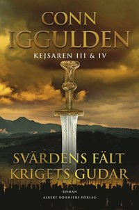 Kejsaren III & IV - Svärdens fält. Krigets gudar