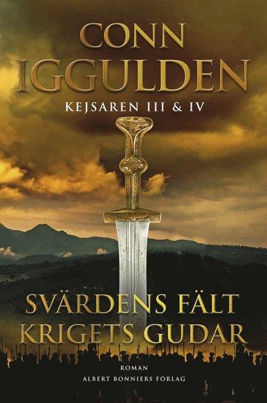 bokomslag Kejsaren III & IV - Svärdens fält. Krigets gudar
