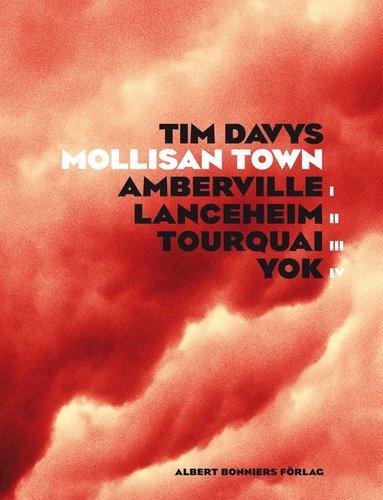 bokomslag Mollisan Town : Amberville Lanceheim Tourquai Yok