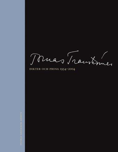 bokomslag Dikter och prosa 1954-2004