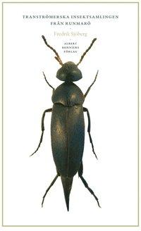 bokomslag Tranströmerska insektsamlingen