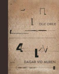 bokomslag Dagar vid muren : dikter