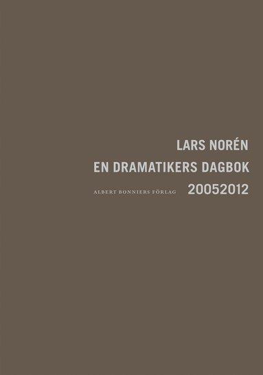 bokomslag En dramatikers dagbok 2005-2012