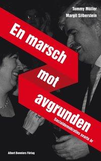 bokomslag En marsch mot avgrunden : socialdemokratins svarta år