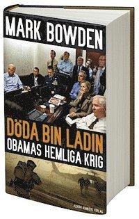 bokomslag Döda bin Ladin : Obamas hemliga krig