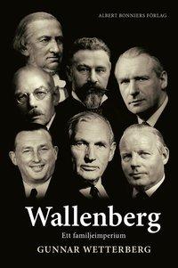 bokomslag Wallenberg : ett familjeimperium