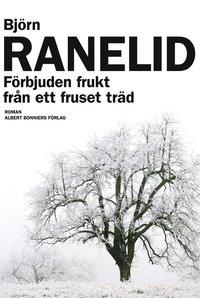 bokomslag Förbjuden frukt från ett fruset träd