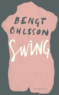 bokomslag Swing : roman