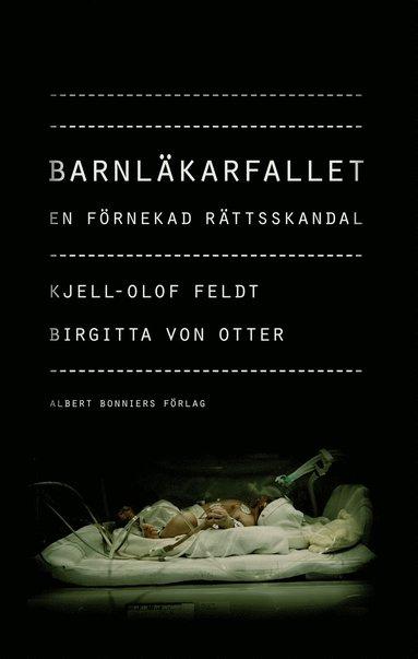bokomslag Barnläkarfallet : en förnekad rättsskandal
