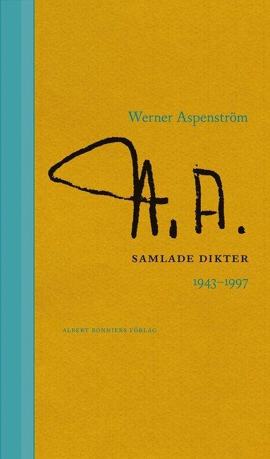 bokomslag Samlade dikter 1943-1997