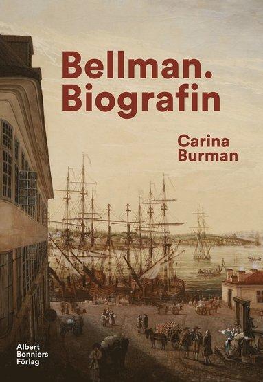 bokomslag Bellman : biografin