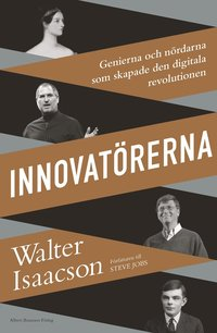 bokomslag Innovatörerna : Genierna och nördarna som skapade den digitala revolutionen