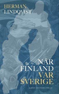 bokomslag När Finland var Sverige