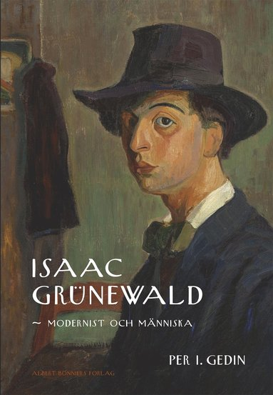 bokomslag Isaac Grünewald : Modernist och människa