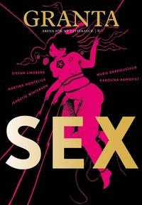 bokomslag Granta 6. Sex