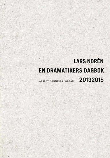 bokomslag En dramatikers dagbok 2013-2015