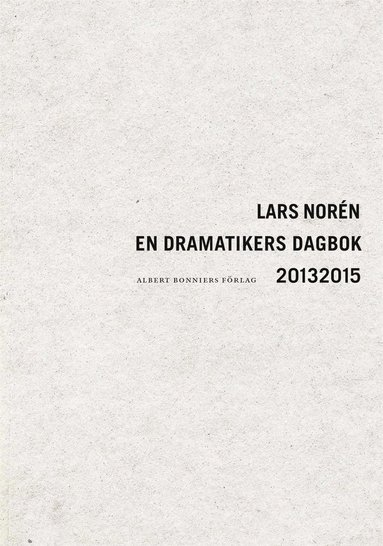 bokomslag En dramatikers dagbok 20132015