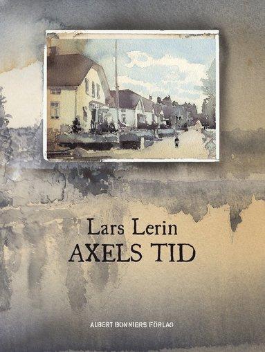 bokomslag Axels tid