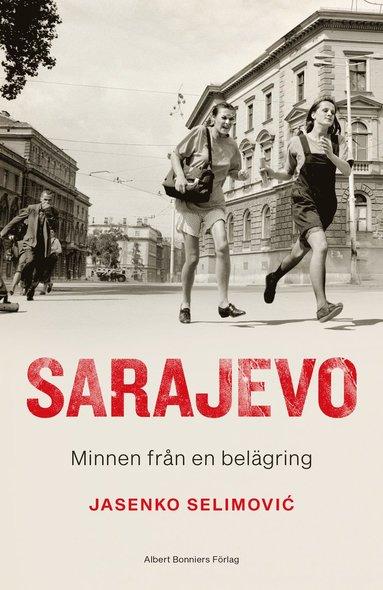 bokomslag Sarajevo : minnen från en belägring