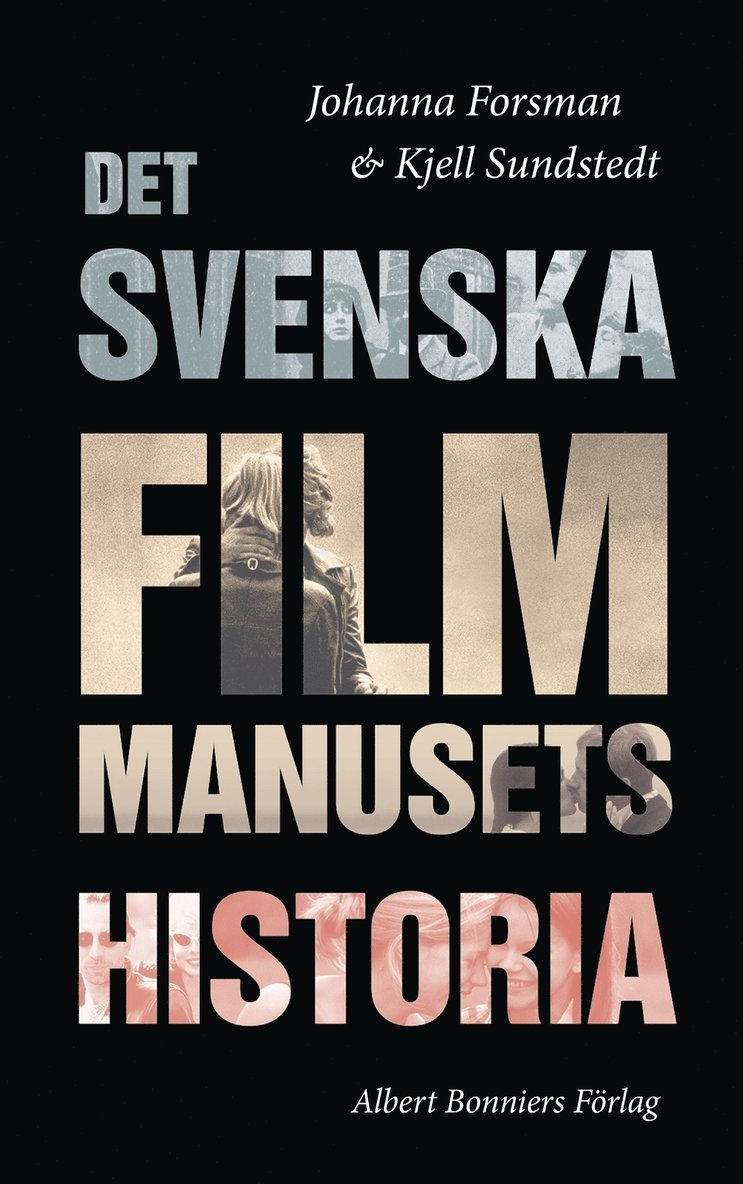 Det svenska filmmanusets historia 1